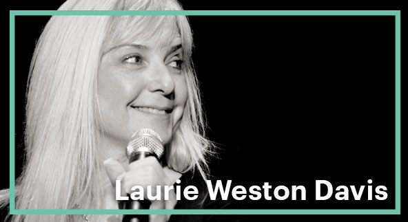 Meet the Unicorn: Laurie Weston Davis